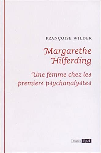 En ligne téléchargement Margarethe Hilferding : Une femme chez les premiers psychanalystes epub, pdf