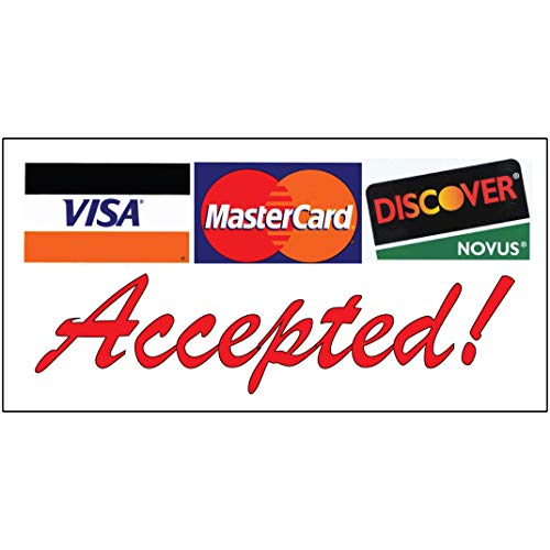 Accepted ! Visa MasterCard Discover Red Decal Sticker Retail Store Sign 4.5 X 12 Inches