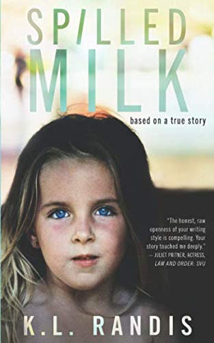 Spilled Milk: Based on a true story (10 Best Reads Of 2019)