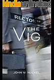 The Vig (#RectorSTseries Book 1)
