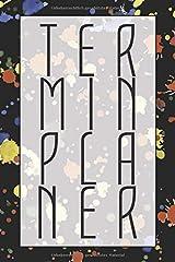 Terminplaner: Monatsplaner für 2 Jahre - Eine Woche pro Seite - Einfaches planen, organisieren und notieren - Terminkalender mit 104 Seiten - 2-Jahres-Kalender (German Edition) Paperback