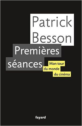 En ligne téléchargement gratuit Premières séances: Mon tour du monde du cinéma epub, pdf