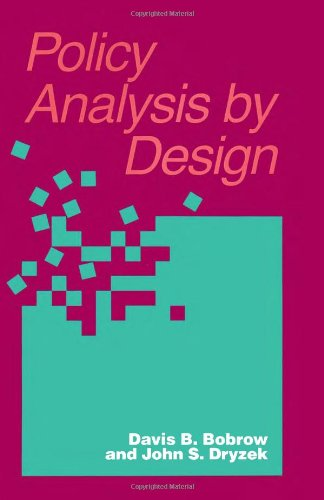Policy Analysis by Design (Pitt Series in Policy and Institutional Studies)