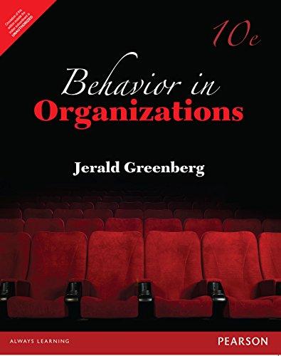 Behavior in Organizations 10e
