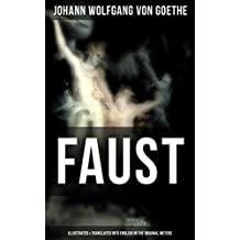 FAUST (Illustrated & Translated into English in the Original Meters): Pact with the Devil – The Oldest German Legend