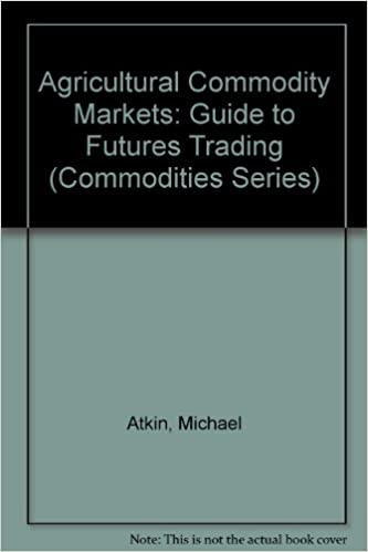 Buy Agricultural Commodity Markets: Guide to Futures Trading