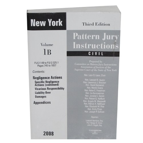 New York Pattern Jury Instructions Civil 3rd Edition 2008 Volume