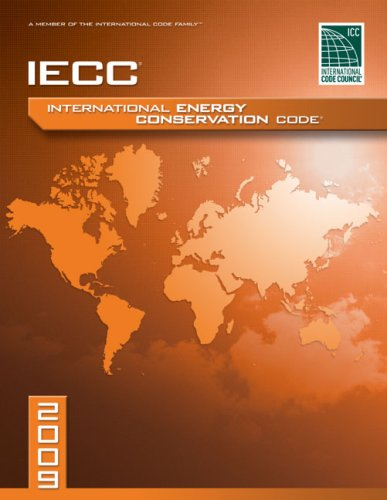 2009 International Energy Conservation Code: Softcover Version (International Code Council Series) by Brand: ICC (distributed by Cengage Learning)