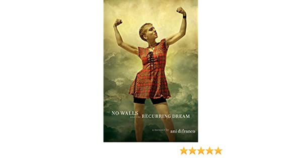 No Walls and the Recurring Dream: A Memoir (English Edition)