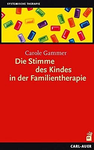 Die Stimme des Kindes in der Familientherapie