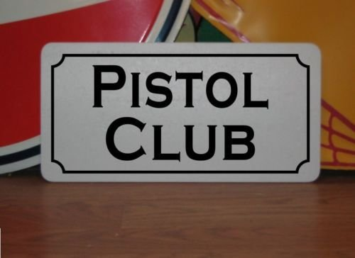 Clay Club Kit (PISTOL CLUB Vintage Style Metal Sign For PISTOL CLUB Sign 4 Hunting Military Room, Shop or Target Shooting Safe Trap Clay)