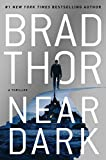 Book cover from Near Dark: A Thriller (20) (The Scot Harvath Series) by Brad Thor