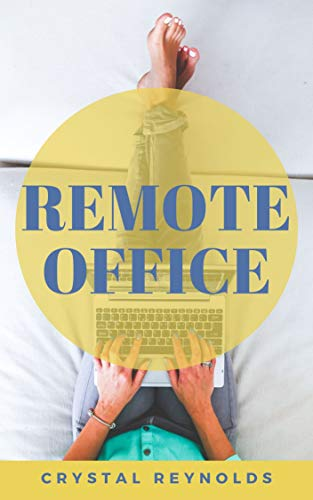 Amazon.com: Remote Office: The Ultimate Guide to Working From Home ...