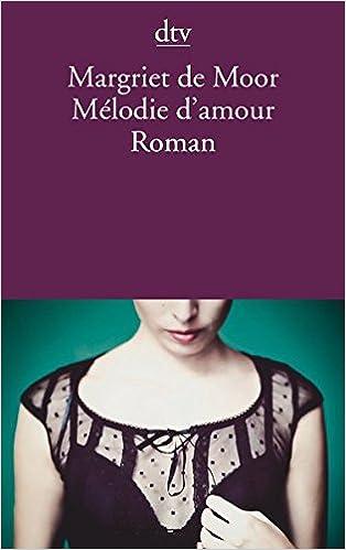 MARGRIET DE MOOR MELODIE DAMOUR PDF