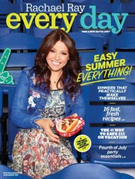 Rachael Ray Every Day Take a Bite Out of Life July/august 2017