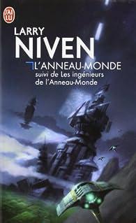 L'Anneau-Monde : Suivi de Les ingénieurs de l'Anneau-Monde par Larry Niven