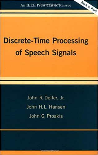Discrete time processing of speech signals john r deller jr john discrete time processing of speech signals john r deller jr john h l hansen john g proakis 9780780353862 amazon books fandeluxe Image collections
