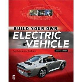 Build Your Own Electric Vehicle: Seth Leitman . Bob Brant: 9780071543736:  Books   Amazon.ca