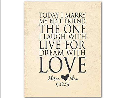 CANVASPrtint Today I marry my best friend the one I laugh live dream love Personalized Typography Art PRINT Unique gift couple]()