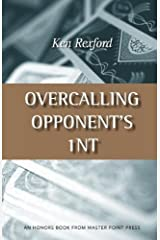 Overcalling Opponent's 1nt by Ken Rexford (January 01,2012) Paperback