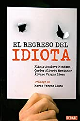 Regreso del idiota (Spanish Edition)