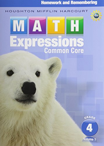 Math Expressions: Homework & Remembering, Grade 4, Vol. 1 (Math Expressions Homework And Remembering Grade 1)