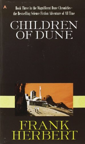 Children of Dune (Dune Chronicles, Book Three)