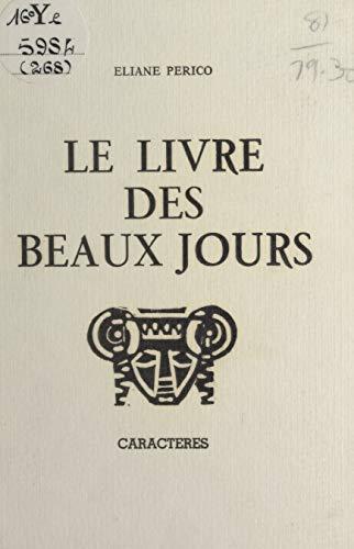 Le Livre Des Beaux Jours French Edition Kindle Edition