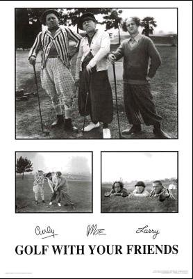 Golf with your friends - The Three Stooges 36x24 Art Print P