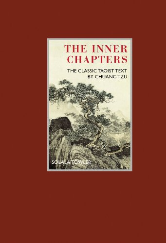 The Inner Chapters: The Classic Taoist Text by Chuang Tzu (Eternal Moments) PDF