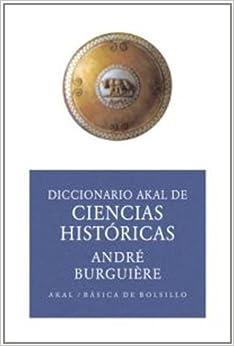 Diccionario De Ciencias Históricas (ed. Económica) por André Burguière (dir.) epub