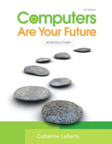 Computers Are Your Future: Introductory, 11th Edition