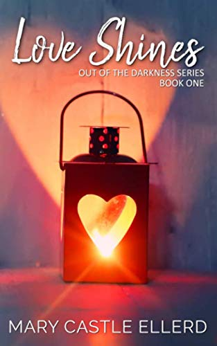 Love Shines (Out of the Darkness)