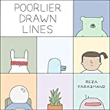 Book cover from Poorlier Drawn Lines by Reza Farazmand