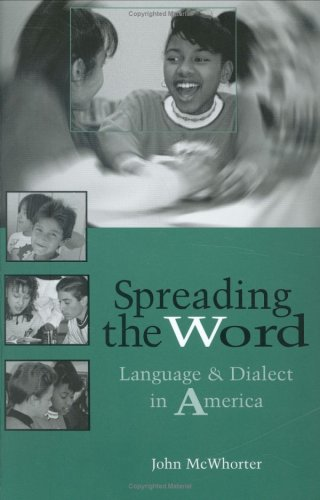 Spreading the Word: Language and Dialect in America
