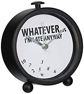 """Our Name is Mud """"Whatever Late Anyway"""" Battery-Operated Round Desk Clock, 4.5 Inches"""