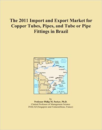 The 2011 Import and Export Market for Copper Tubes, Pipes, and Tube or Pipe Fittings in Brazil