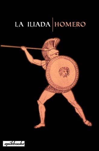 La Iliada: Ilustrado. Texto en prosa Tapa blanda – 11 mar 2015 Homero . John Flaxman 1508795266