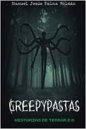 Creepypastas: historias de terror 2.0: Amazon.es: Manuel