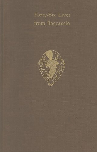 Forty-Six Lives translated from Boccaccio's De Claris Mulieribus by Henry Parker, Lord Morley (Early English Text Societ