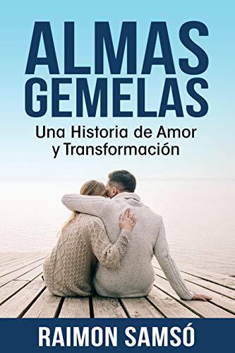 Libro : Almas gemelas Una Historia de Amor y Transformación