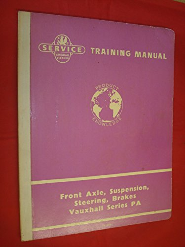 Axle Tyre - Service Training Manual for Front Axle, Suspension, Steering, Brakes (including Wheels and tyres) Vauxhall Series PA