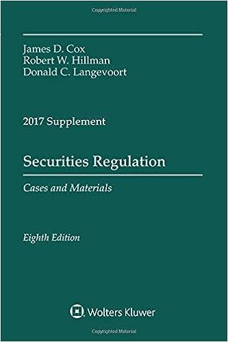 securites regulation Securities Regulation: 2017 Case Supplement (Supplements): James D ...