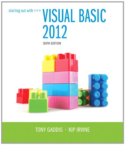 Starting Out With Visual Basic 2012 (6th Edition) by Brand: Addison-Wesley