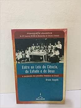 Entre as leis da ciência, do estado e de Deus - 9788599216347 - Livros na Amazon Brasil