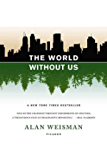 The World Without Us (English Edition)