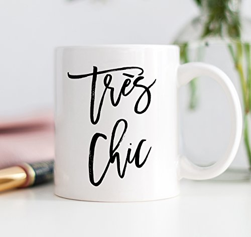 Très chic Coffee Mug 11 oz Drinkware with Stylish Sayings Very Fashionable in French Quote Cup for Girlfriends Fashionista Presents Trendy Gift Ideas DM0039