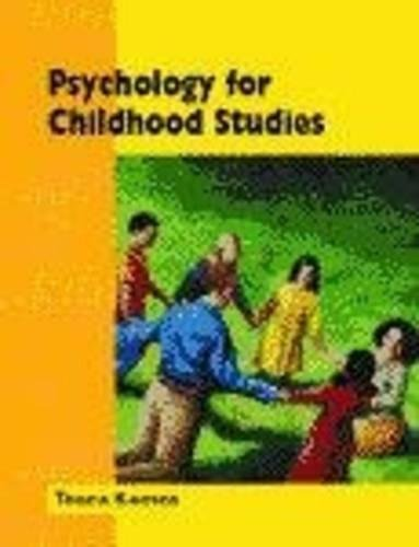Psychology for Childhood Studies (Child Care Topic Books)