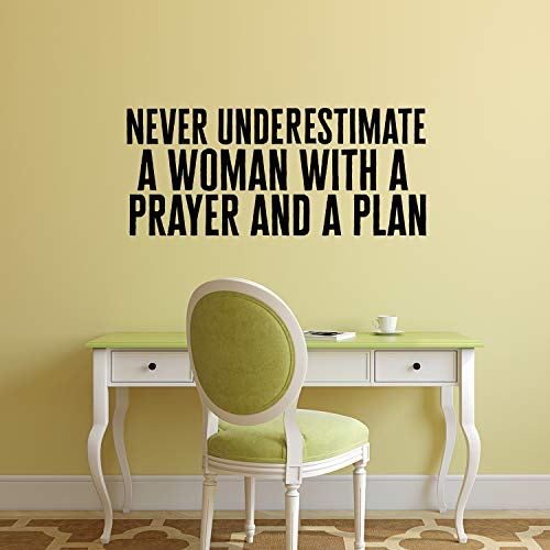 Vinyl Wall Art Decal - Never Underestimate A Woman with A Prayer and A Plan 15