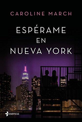 Espérame en Nueva York (Spanish Edition)